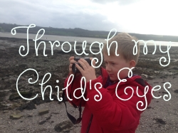 Through my child's eyes